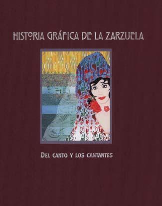 Historia gráfica de la zarzuela II