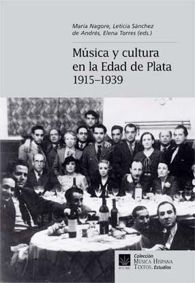 Música y cultura en la Edad de Plata (1915-1939)