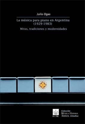 La música para piano en Argentina (1929-1983)